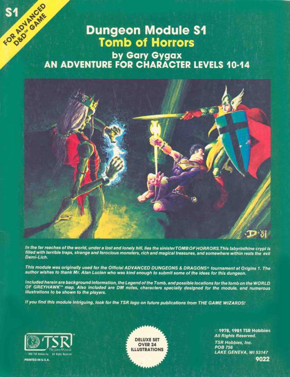 """Gygaxin kirjoittama Tomb of Horrors jäi elämään """"maailman vaikeimpana seikkailuna"""". Se sijoittuu epäkuolleen taikurin Acererakin hautakammioon ja on kuolettavine ansoineen hyvä esimerkki D&D:n alkuaikojen peräänantamattomuudesta."""