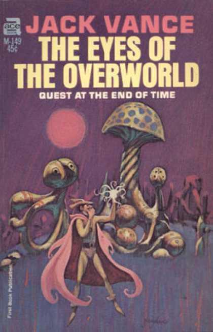 Hattupäinen Cugel the Clever seikkailee oudossa sienimetsässä The Eyes of the Overworldin ensipainoksen kannessa. Jack Gaughanin taidetta vuodelta 1966.