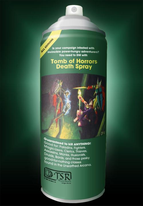 Jos pelaajat ryppyilevät liikaa täytyy ottaa käyttöön Tomb of Horrors Death Spray.