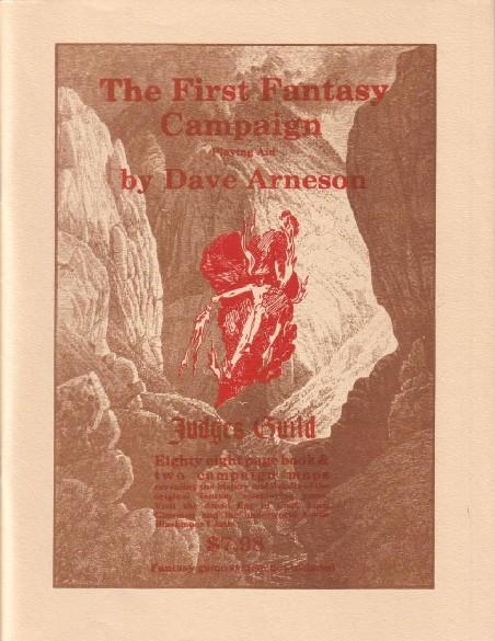 Judges Guildin First Fantasy Campaign on tarkin ja alkuperäisin Blackmoor-kuvaus. Epäselvästä kirjasta löytyy esim. tietoja kaikkien aikojen ensimmäisen roolipelikampanjan muodostumisesta.