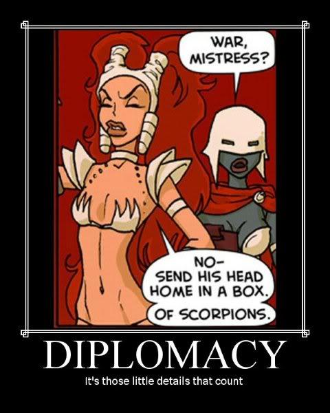 Diplomatia vaatii hienovaraisuutta.